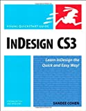 InDesign CS3 for Macintosh and Windows:Visual QuickStart Guide Sandee Cohen