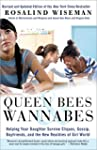 Queen Bees and Wannabes: Helping Your...