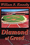 Diamond of Greed (0595202489) by Kennedy, William