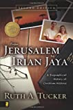 From Jerusalem to Irian Jaya: A Biographical History of Christian Missions (0310239370) by Tucker, Ruth A.