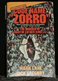 Code Name Zorro (0671811673) by Mark Lane