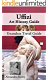 Uffizi Art History Guide - Unanchor Travel Guide