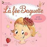 La fée Baguette perd une dent - De 3 à 7 ans