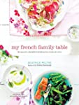 My French Family Table: Recipes for a...