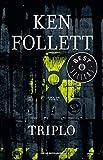 Triplo (Oscar bestsellers Vol. 23) (Italian Edition)