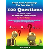 Boost your knowledge the fun way Vol 1:100 questions on varied topics with multiple choice answers, can be used for quizzesby Ansa Wright