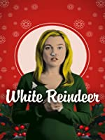 White Reindeer (Watch Now While It's in Theaters)
