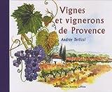 echange, troc Andrée Terlizzi - Vignes et vignerons de Provence