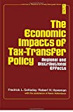 img - for Economic Impacts of Tax-Transfer Policy: Regional and Distributional Effects (Institute for Research on Poverty monograph series) by Golladay Fredrick L. Haveman Robert H. (1977-03-01) Hardcover book / textbook / text book
