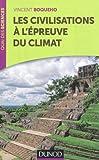 echange, troc Vincent Boqueho - Les civilisations à l'épreuve du climat