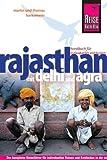 Reise Know-How Rajasthan mit Delhi und Agra: ReiseführerfürindividuellesEntdecken