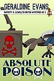 Absolute Poison: Cozy Mystery (Rafferty & Llewellyn cozy mystery Book 5)