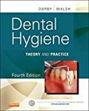 img - for Dental Hygiene: Theory and Practice, 4e book / textbook / text book