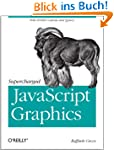 Supercharged JavaScript Graphics: wit...