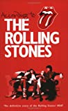 """ACCORDING TO THE ROLLING STONES"" av KEITH RICHARDS, CHARLIE WATTS, RONNIE WOOD' 'MICK JAGGER"