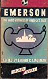 Emerson: The Basic Writings of Americas Sage