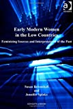 img - for Early Modern Women in the Low Countries (Women and Gender in the Early Modern World) book / textbook / text book