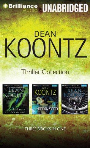 Dean Koontz Thriller Novella Collection: Darkness Under the
