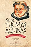img - for Saint Thomas Aquinas: A Biography for Young Readers book / textbook / text book