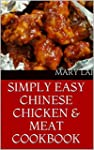 Simply Easy Chinese Chicken & Meat Co...