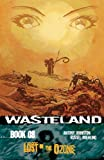 Wasteland Volume 8: Lost in the Ozone