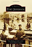 img - for Port Jefferson (Images of America) book / textbook / text book