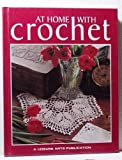 img - for At home with crochet (Crochet collection series) book / textbook / text book