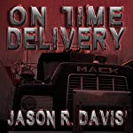 On Time Delivery   Jason Davis