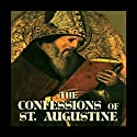 Confessions of Saint Augustine (       UNABRIDGED) by Saint Aurelius Augustinus Narrated by Bernard Mayes