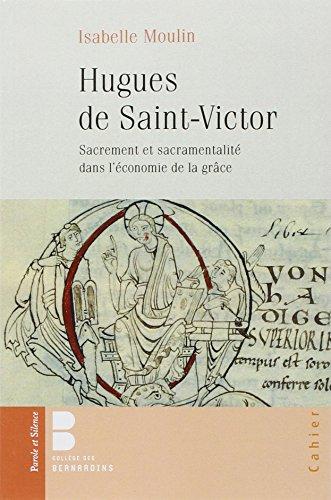 hugues-de-saint-victor-sacrement-et-sacramentalite-dans-leconomie-de-la-grace