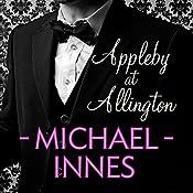 Appleby at Allington: An Inspector Appleby Mystery | Michael Innes