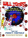 Will Jones Space Adventures and the Money Formula
