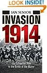 Invasion 1914: The Schlieffen Plan to...