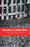 Speeches of Adolf Hitler: Early Speeches, 1922-1924, and Other Selected Passages (0865274932) by Adolf Hitler