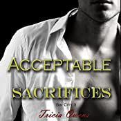 Acceptable Sacrifices: Sin City, Book 3 | Tricia Owens