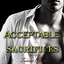 Acceptable Sacrifices: Sin City, Book 3 Audiobook by Tricia Owens Narrated by Nick J. Russo