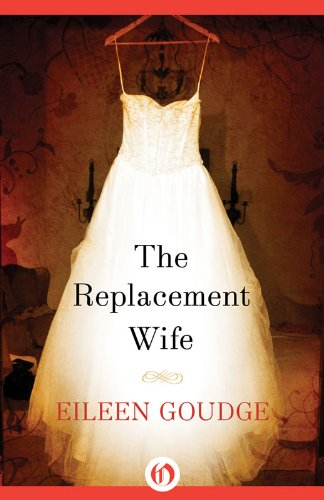 Book Review: The Replacement Wife by Eileen Goudge