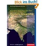 Physische Geographie: 2. Auflage - Neubearbeitung 2012 (Das Geographische Seminar)