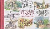 echange, troc Jenny de Hooghe - Un tour de France en aquarelles
