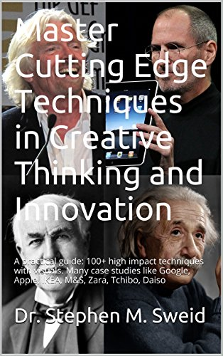 master-cutting-edge-techniques-in-creative-thinking-and-innovation-a-practical-guide-100-high-impact