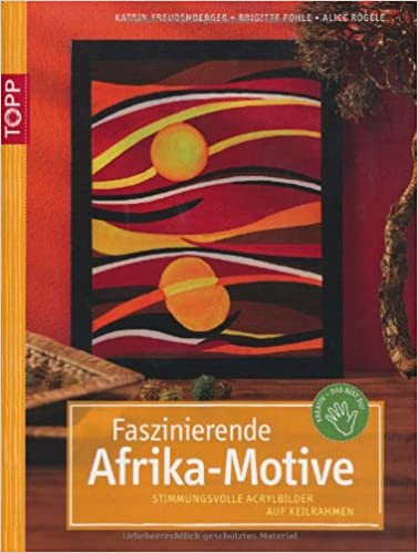 faszinierende afrika motive stimmungsvolle acrylbilder auf. Black Bedroom Furniture Sets. Home Design Ideas