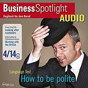 Business Spotlight Audio - Working with the British. 4/2014 Hörbuch