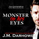 Monster in His Eyes | J.M. Darhower