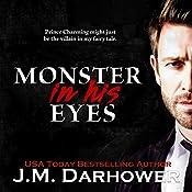 Monster in His Eyes | [J.M. Darhower]