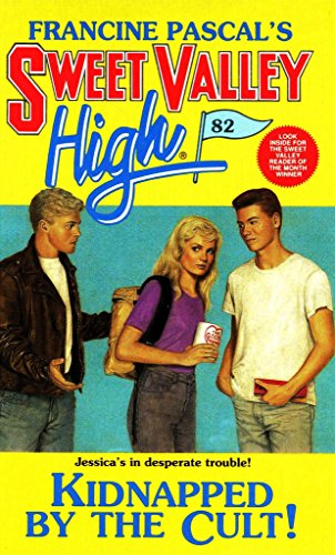 Kidnapped By The Cult! (Sweet Valley High Book 82)