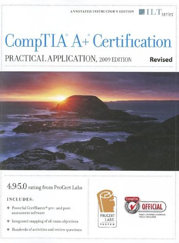 CompTIA A+ Certification: Practical Application [With CDROM]