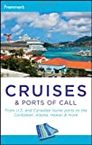 img - for Frommer's Cruises and Ports of Call (Frommer's Complete Guides) book / textbook / text book