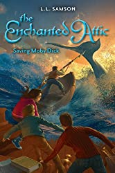 Saving Moby Dick (The Enchanted Attic)