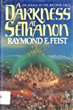 A Darkness at Sethanon (Riftwar Saga) Raymond E. Feist