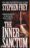 The Inner Sanctum (0451190149) by Stephen W. Frey